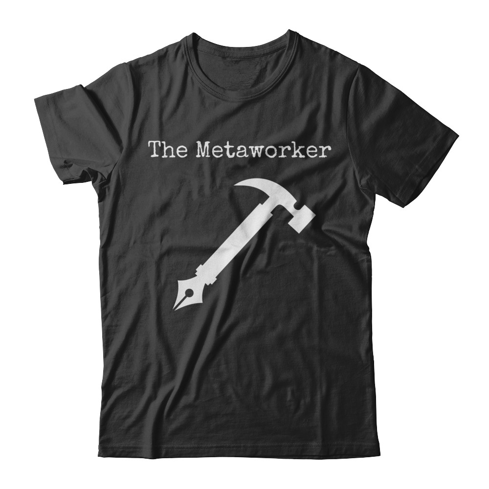 The Metaworker