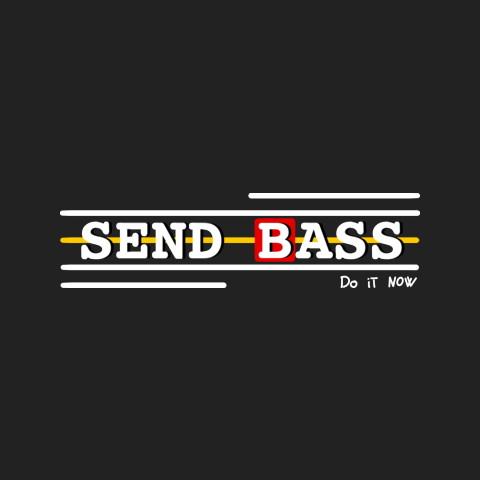 Send BASS // Davie504 5M Merch