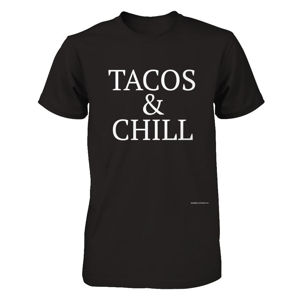 TACOS & CHILL?