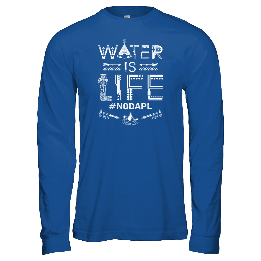 WATER IS LIFE - #NODAPL