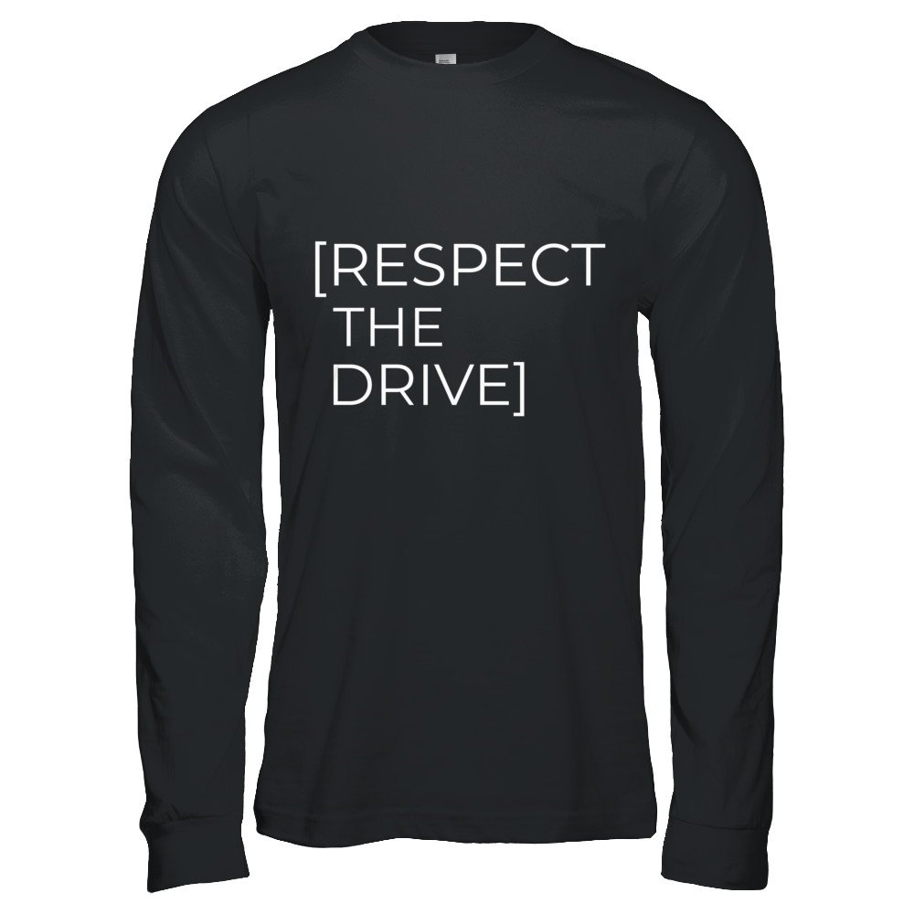 Respect The Drive Tedward Tee