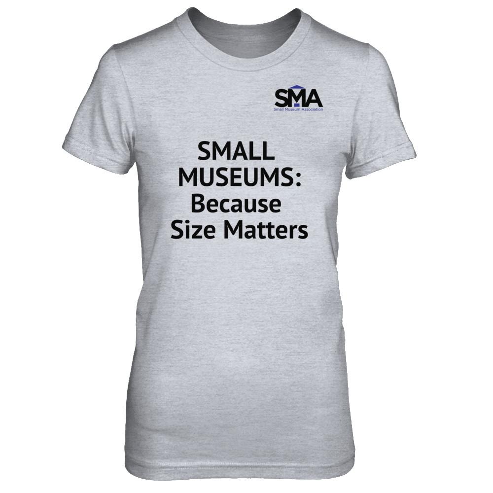 Small Museum Association Shirts