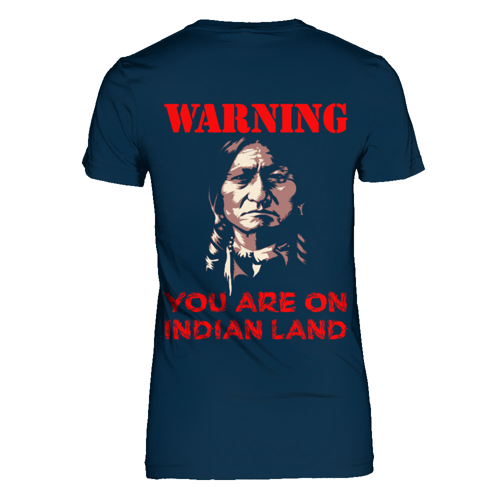 02-You Are On Indian Land !