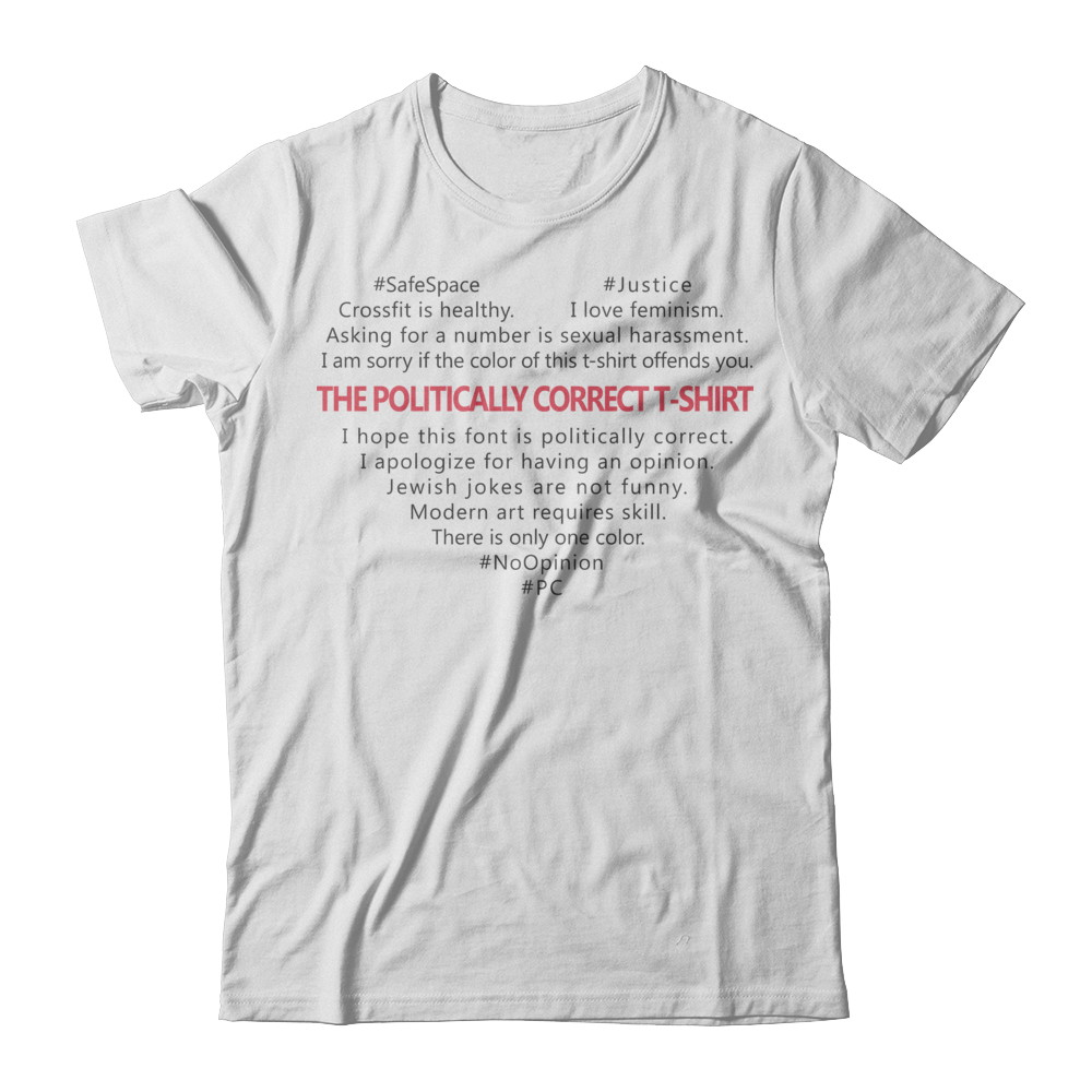 The Politically Correct T-Shirt