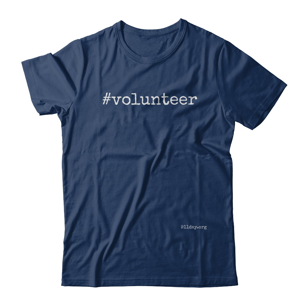 #volunteer 9/11 t-shirt (white lettering)