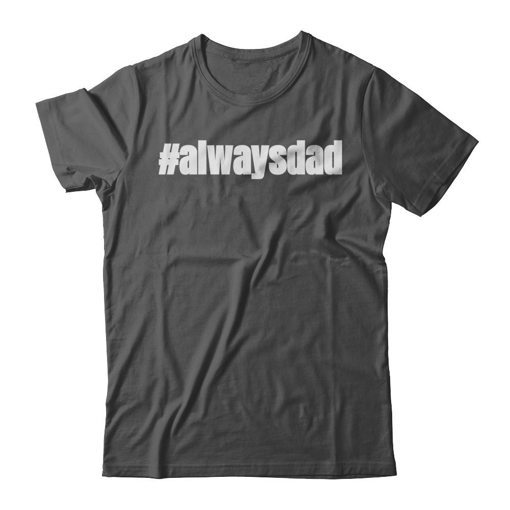 #alwaysdad