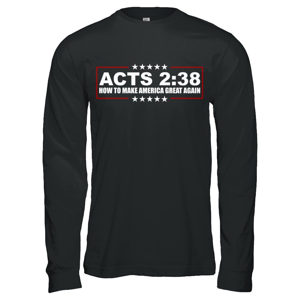 ACTS 2:38 - How To Make America Great...