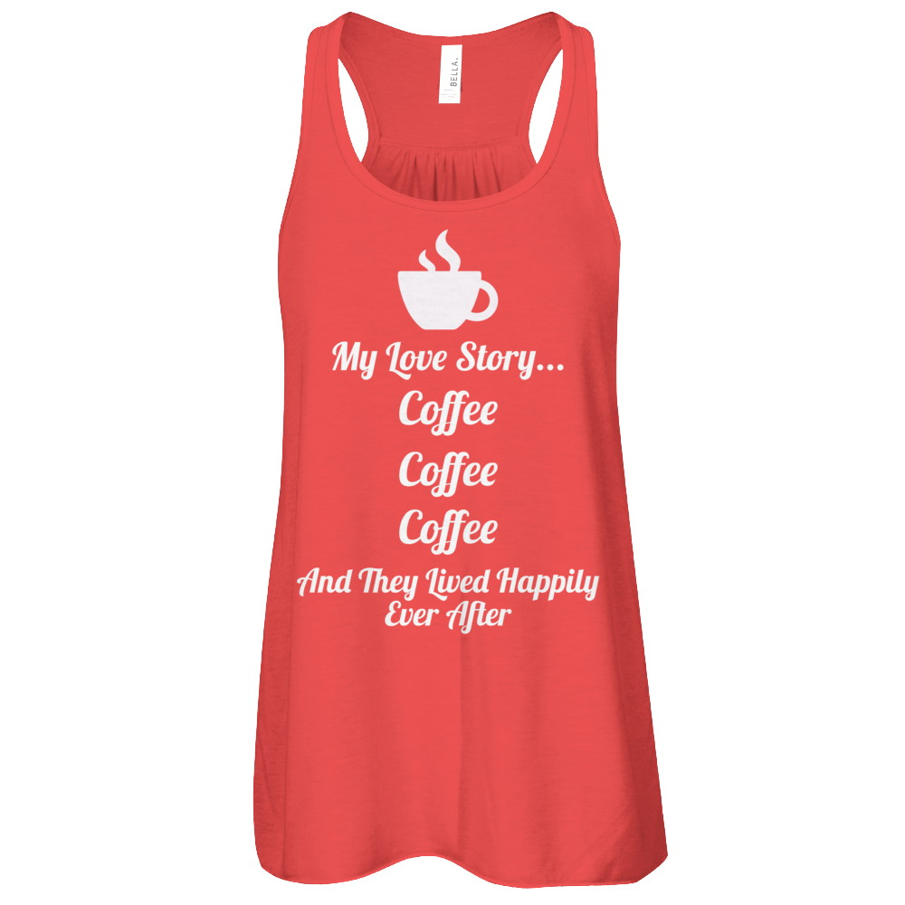 Womens Coffee Love Story Flowy Racerback