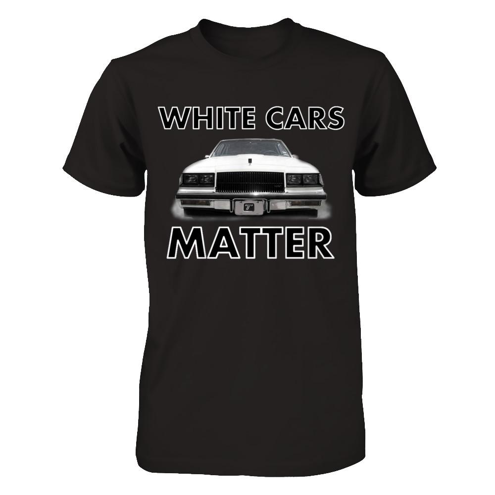 WHITE CARS MATTER*