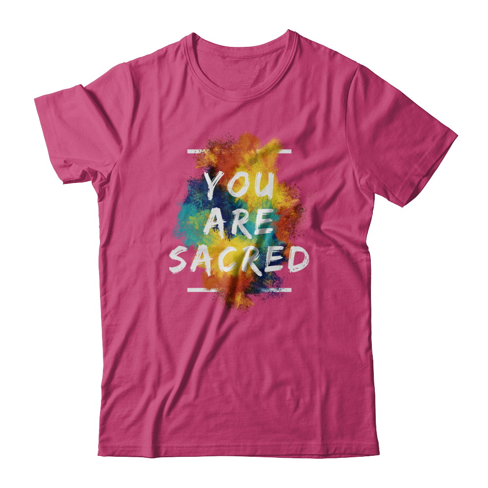 YOU ARE SACRED