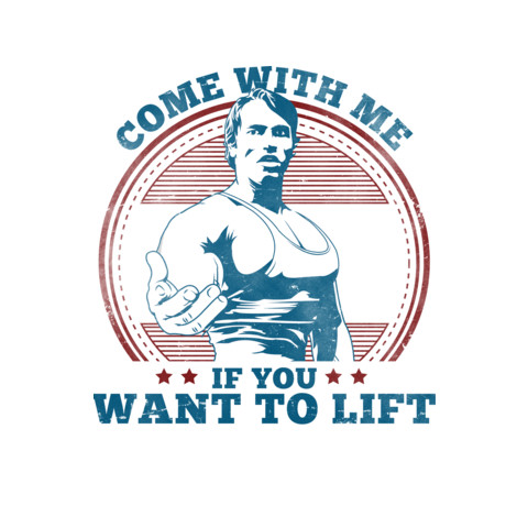 "Arnold Schwarzenegger's ""Come With Me If You Want To Lift"" Tee"