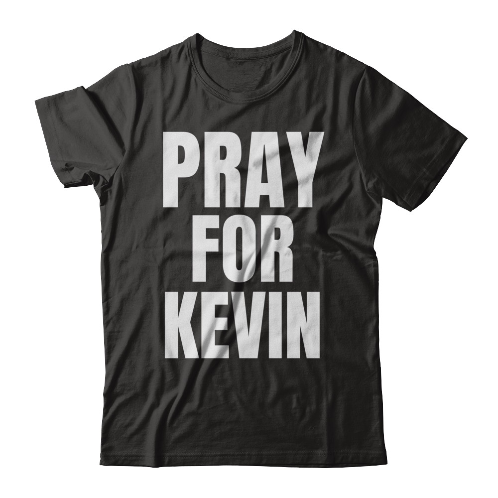 Pray For Kevin