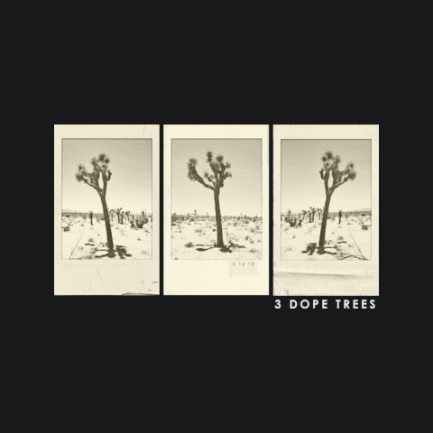 3 Dope Trees