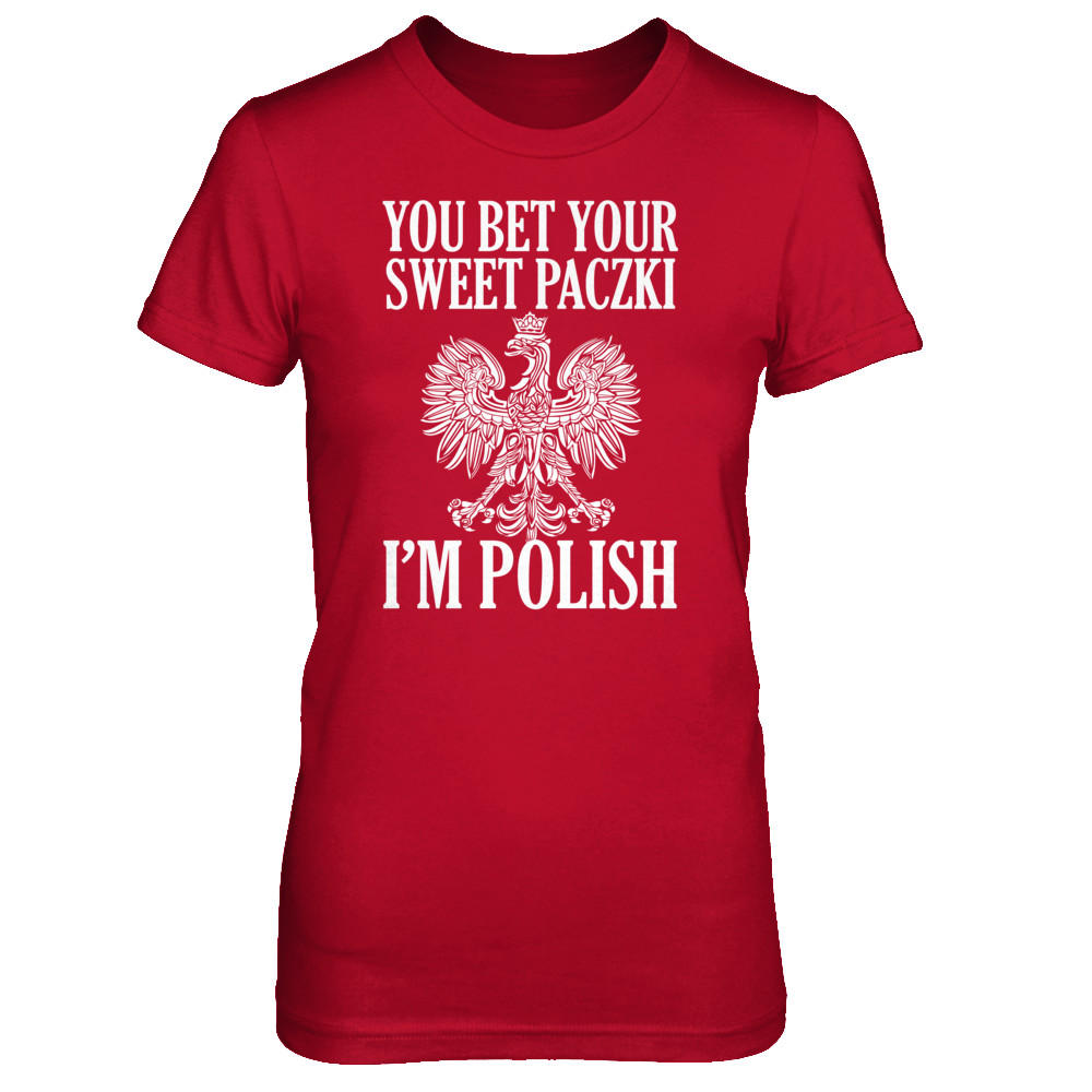 You bet your sweet Paczki I'm Polish