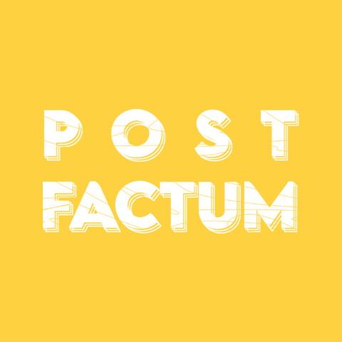 Post Factum