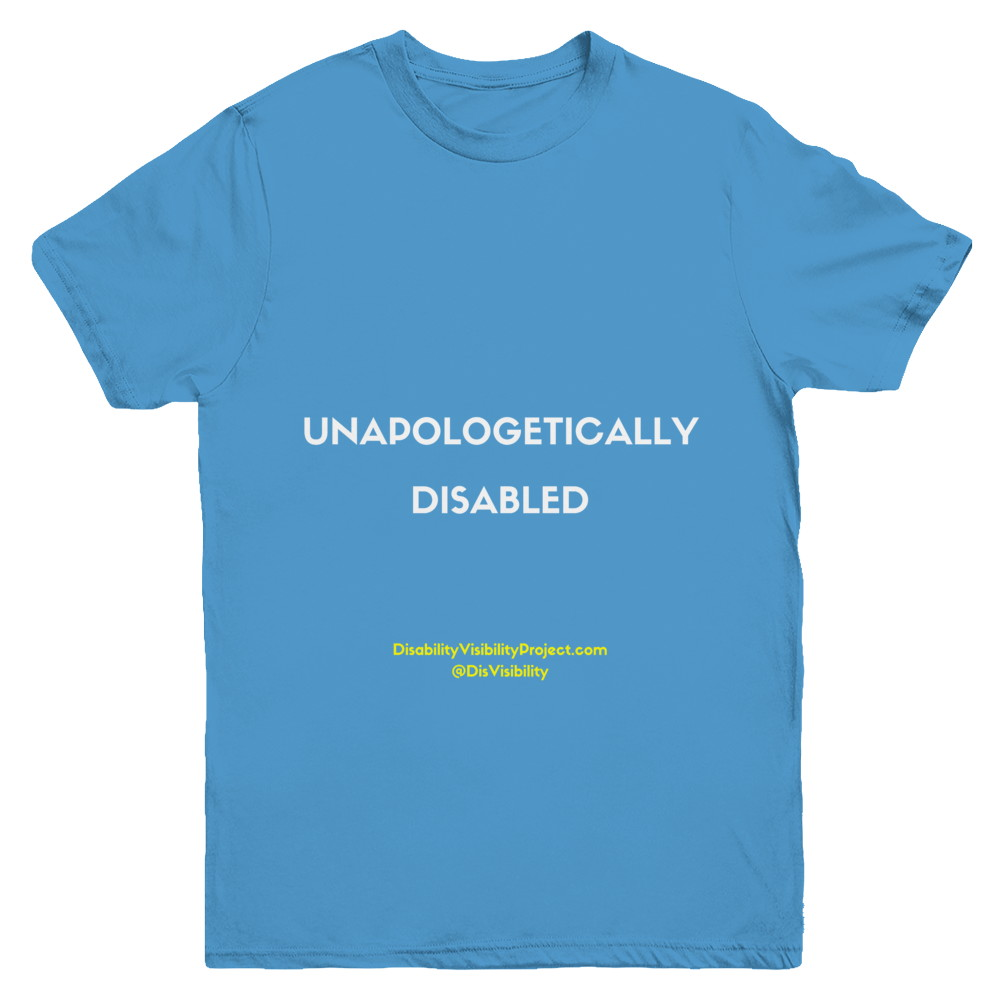 Unapologetically Disabled (kid sizes)