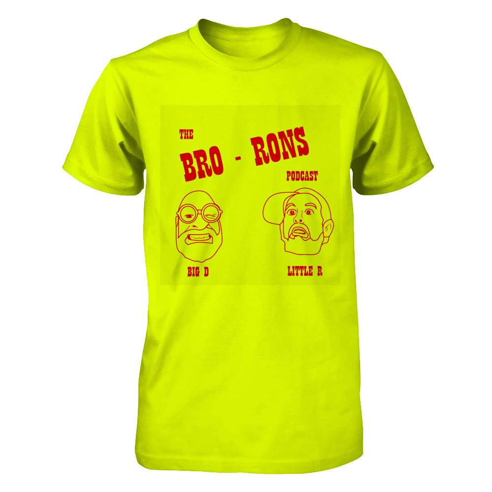 The Bro-ron's Funnier Than T-Shirt