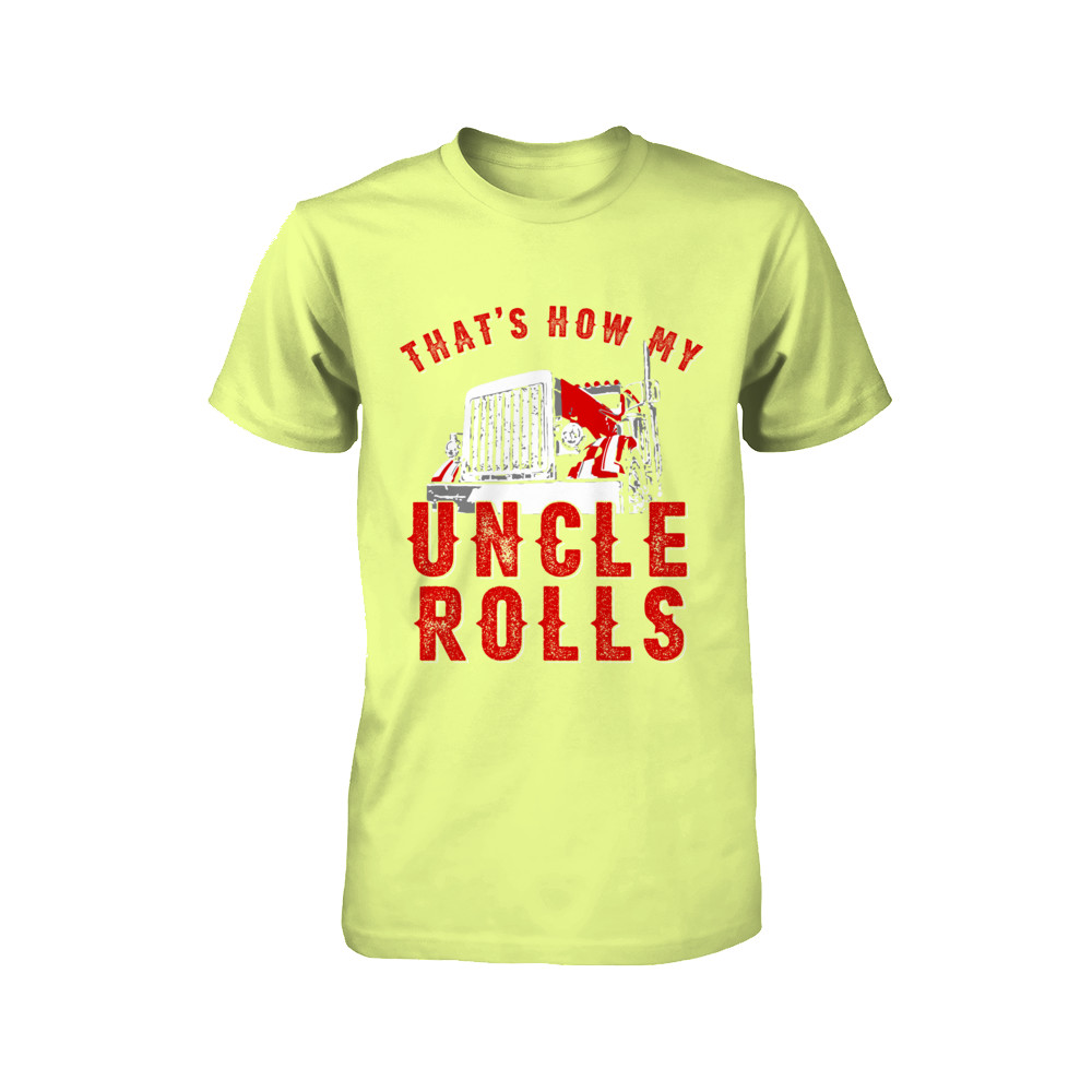 That's How My Uncle Rolls - Kids Sizes