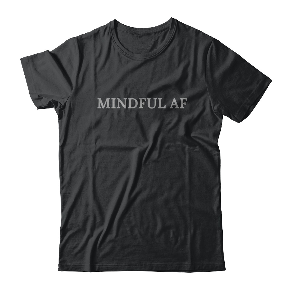 Mindful As F@#$! Casual Tee in Black