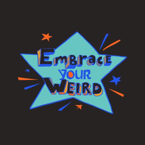 "Felicia Day ""Embrace Your Weird"" Apparel"