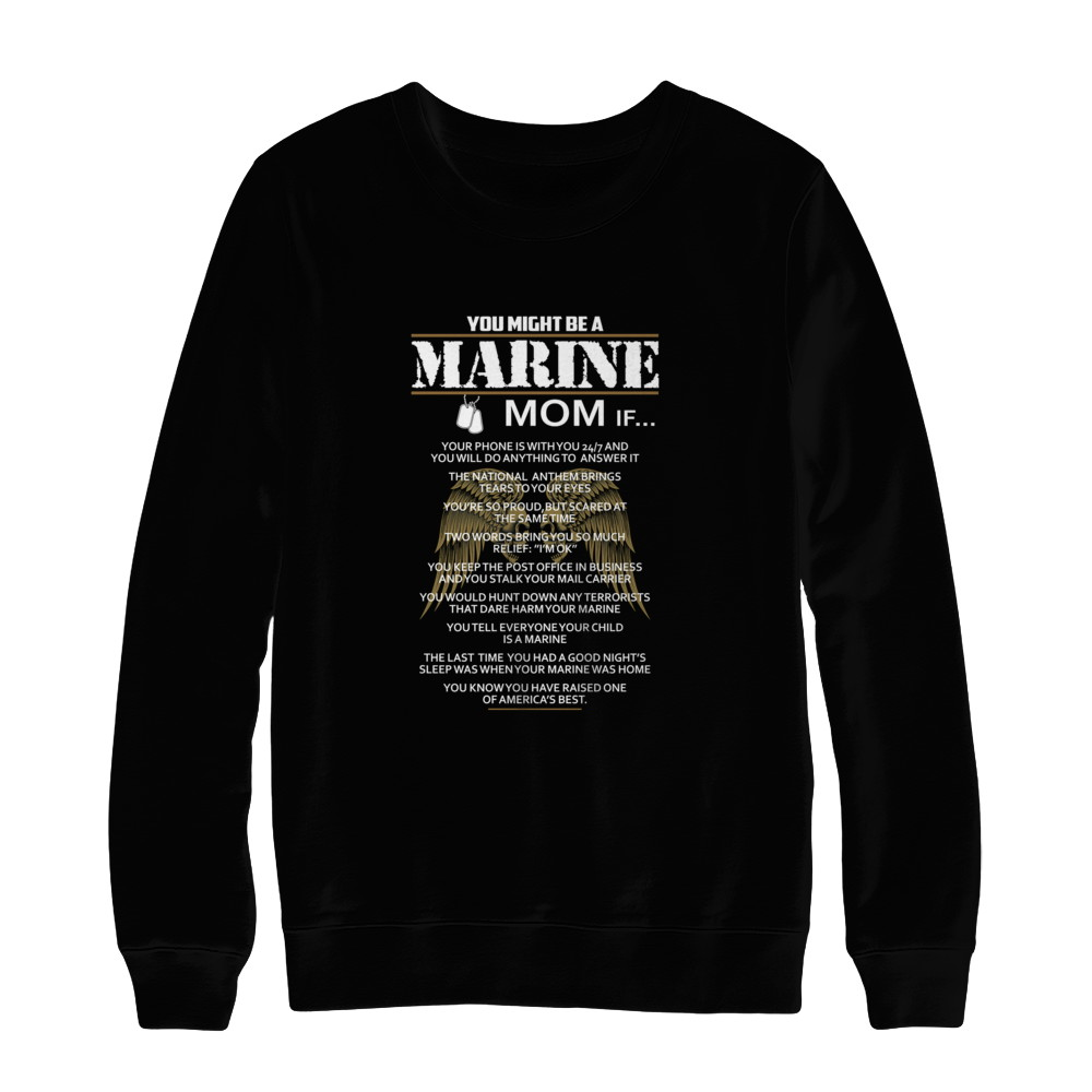 Mom - You Might Be A Marine Mom If Shirt