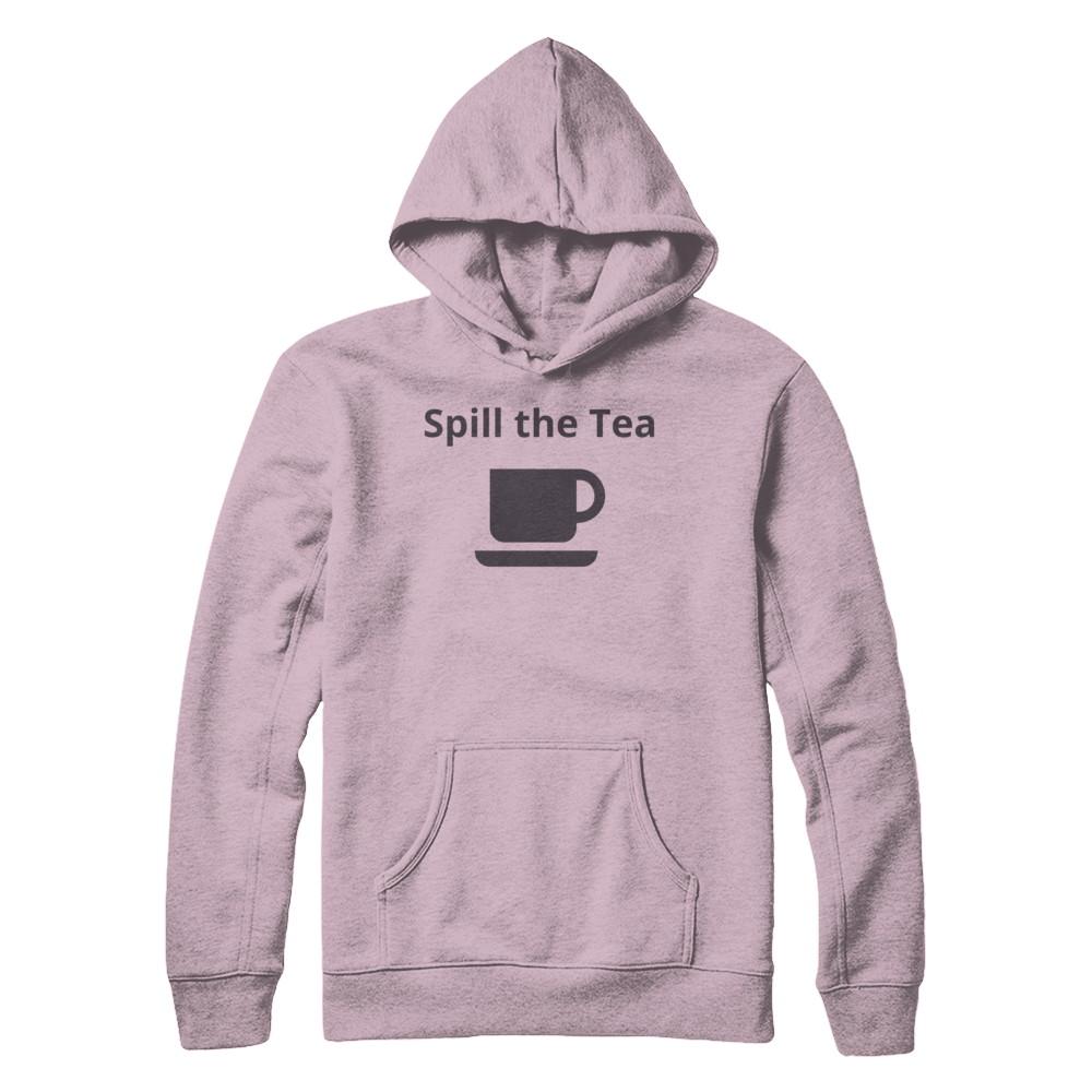 Spill The Tea Hoodie Light Pink