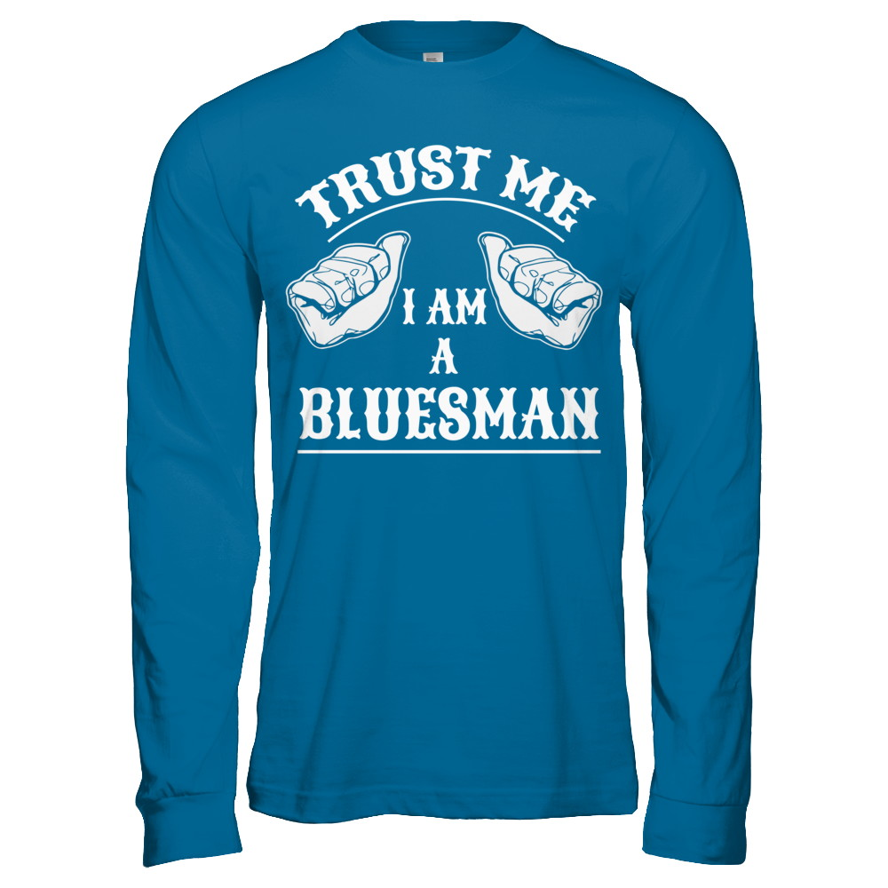 TRUST ME I AM A BLUESMAN
