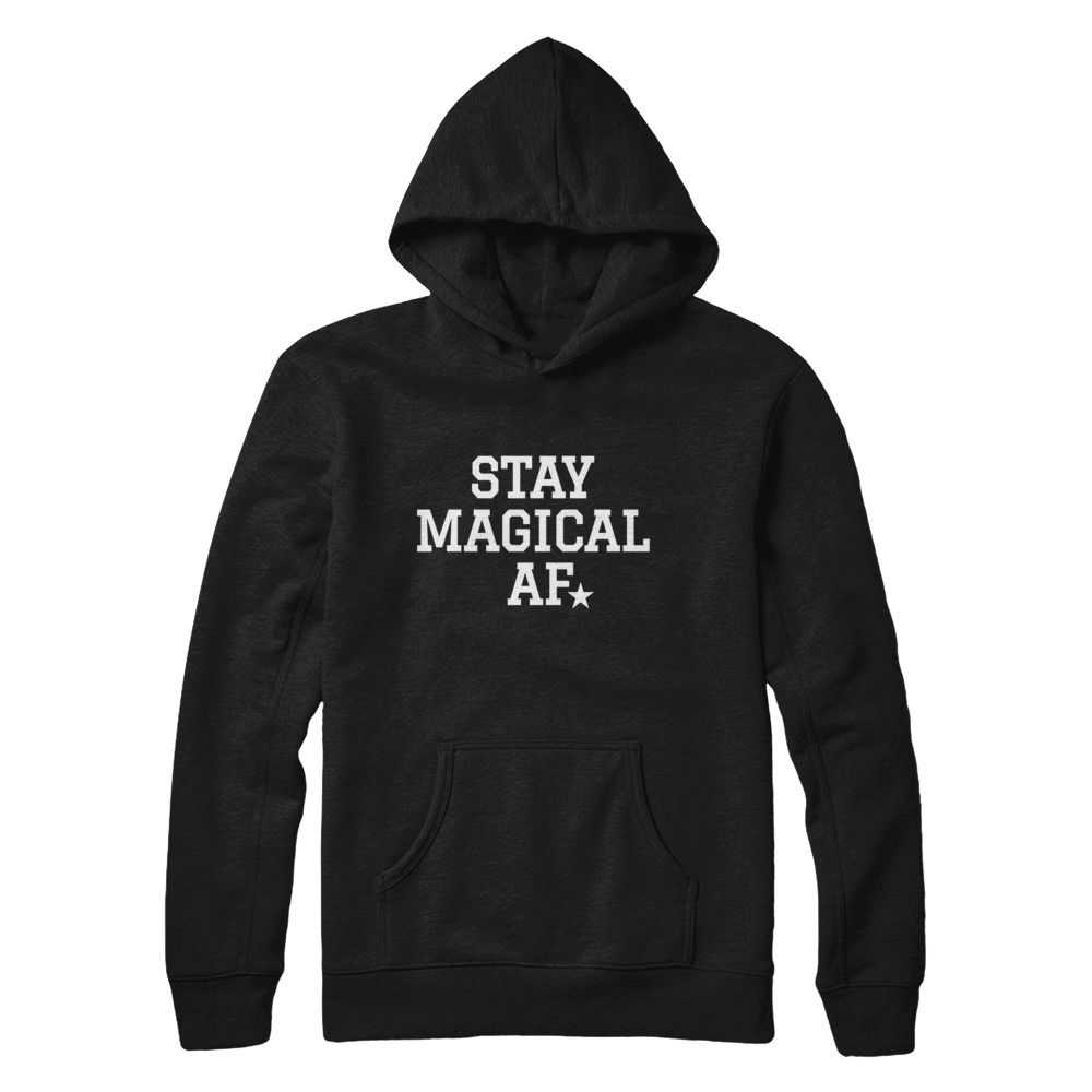 STAY MAGICAL AF HOODY
