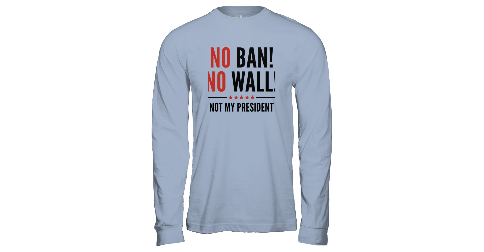 eb6389c7863f No Ban! No Wall! anti Trump T-Shirt | Represent
