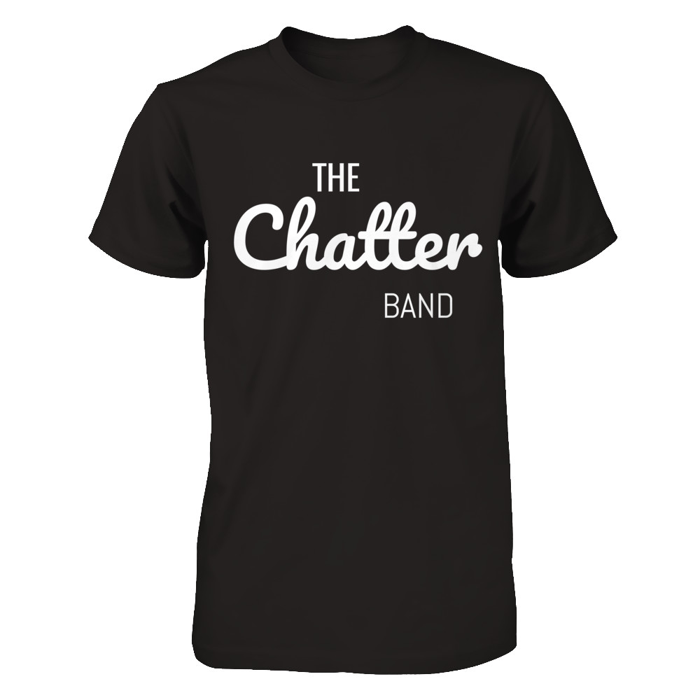 The Chatter Band Tshirt