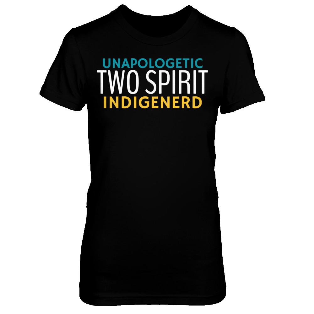 UNAPOLOGETIC TWO SPIRIT INDIGENERD - WOMEN'S TEE