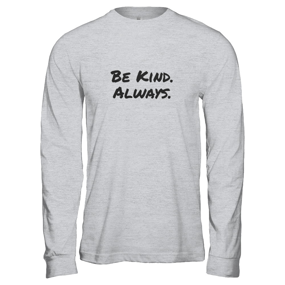 Be Kind. Always. by D.O.P.E. Women's