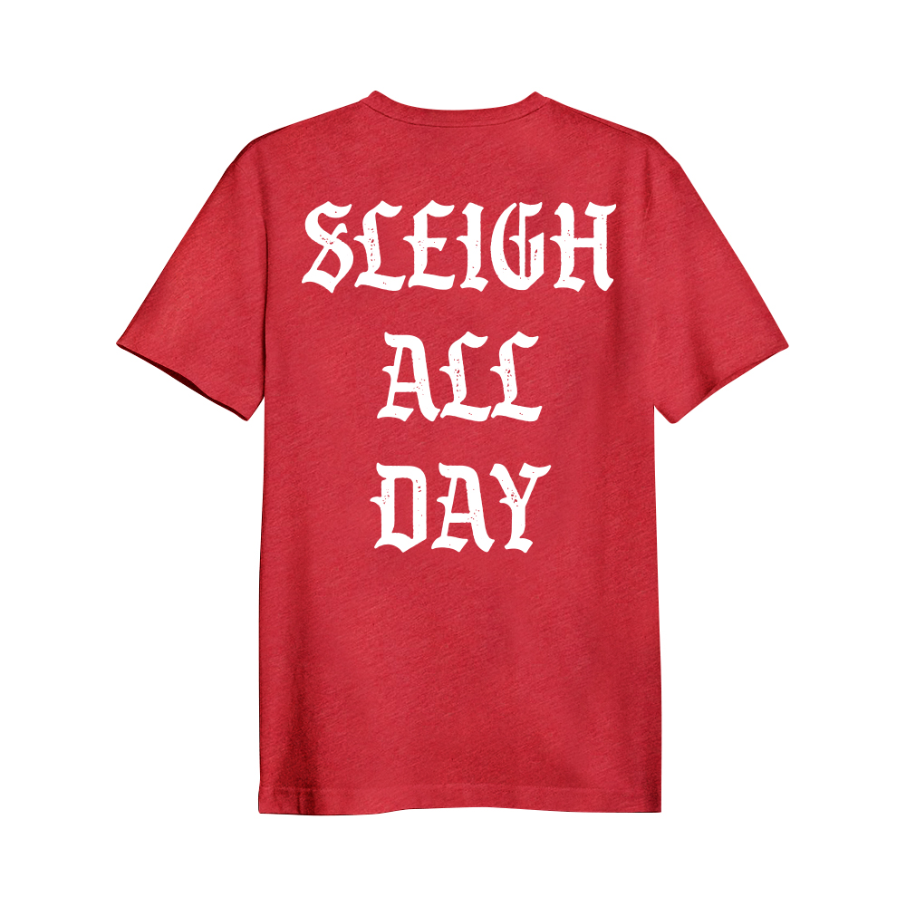 Sleigh All Day | L&S