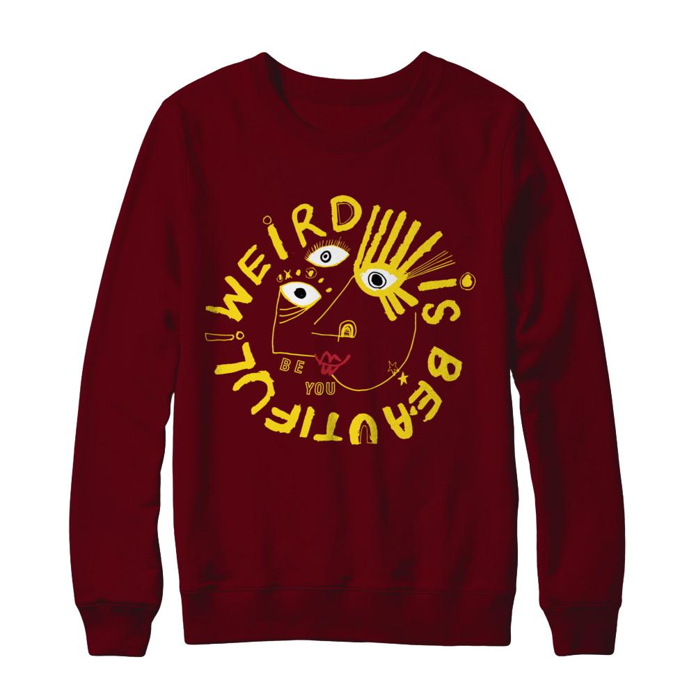 Weird Is Beautiful Sweatshirt  (YELLOW DESIGN)