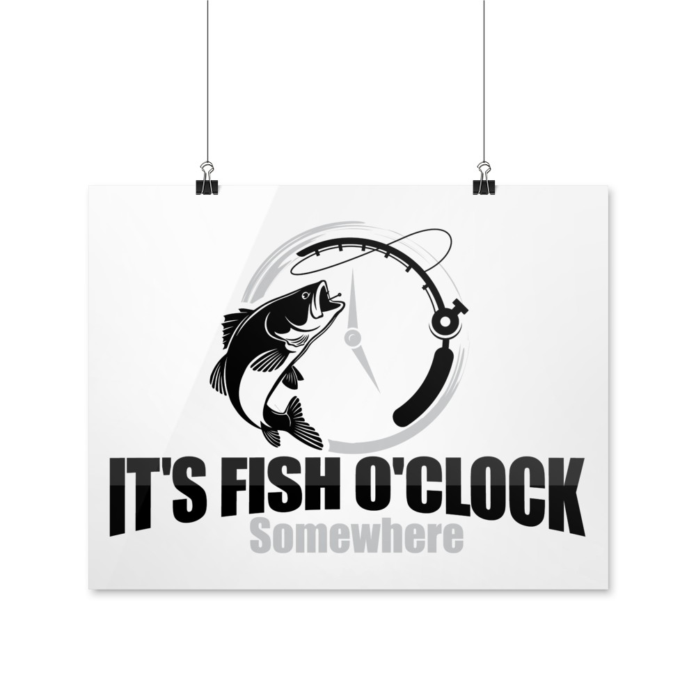 Premium Poster - It's Fish O'Clock Somewhere