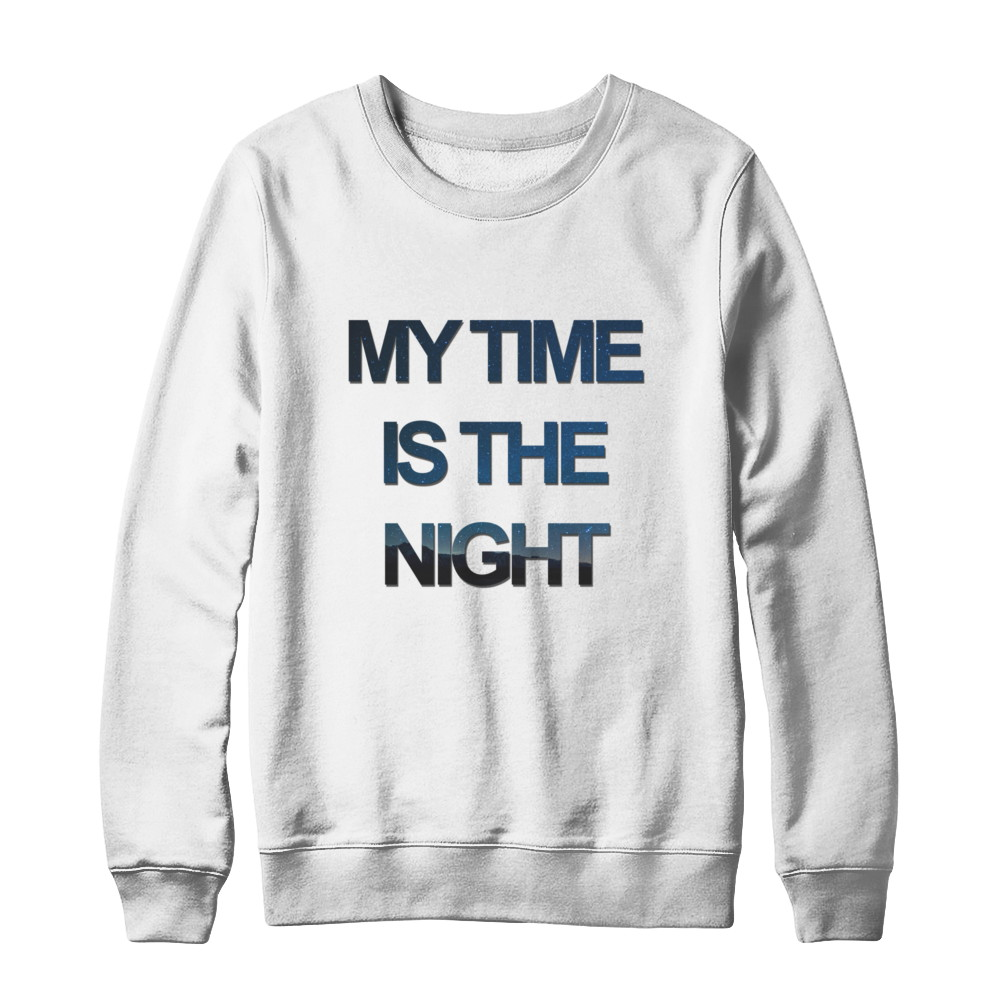 My time is the night