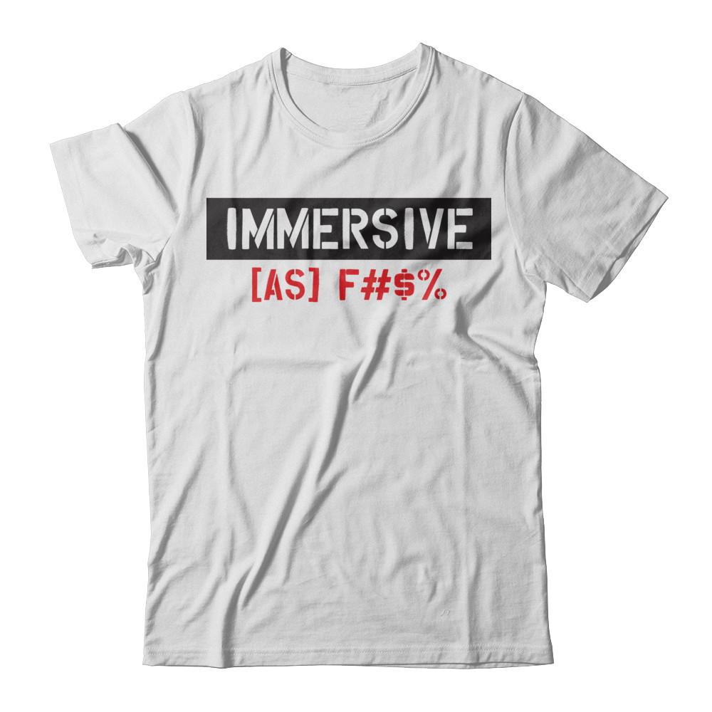 "MXR ""Immersive As F***"" Tee"