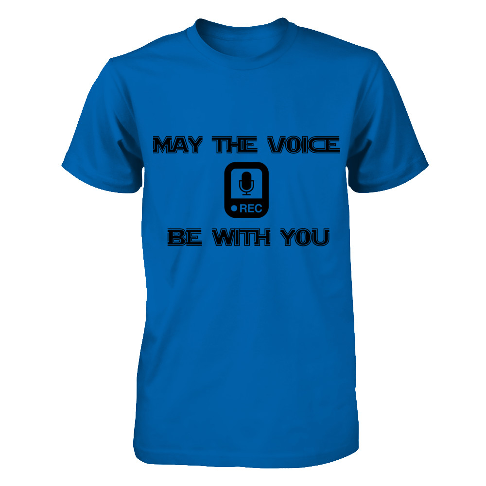 MAY THE VOICE BE WITH YOU