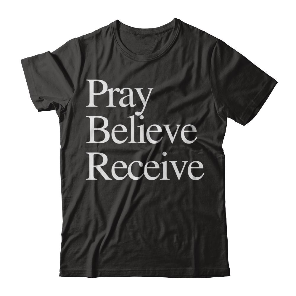 Pray Believe Receive