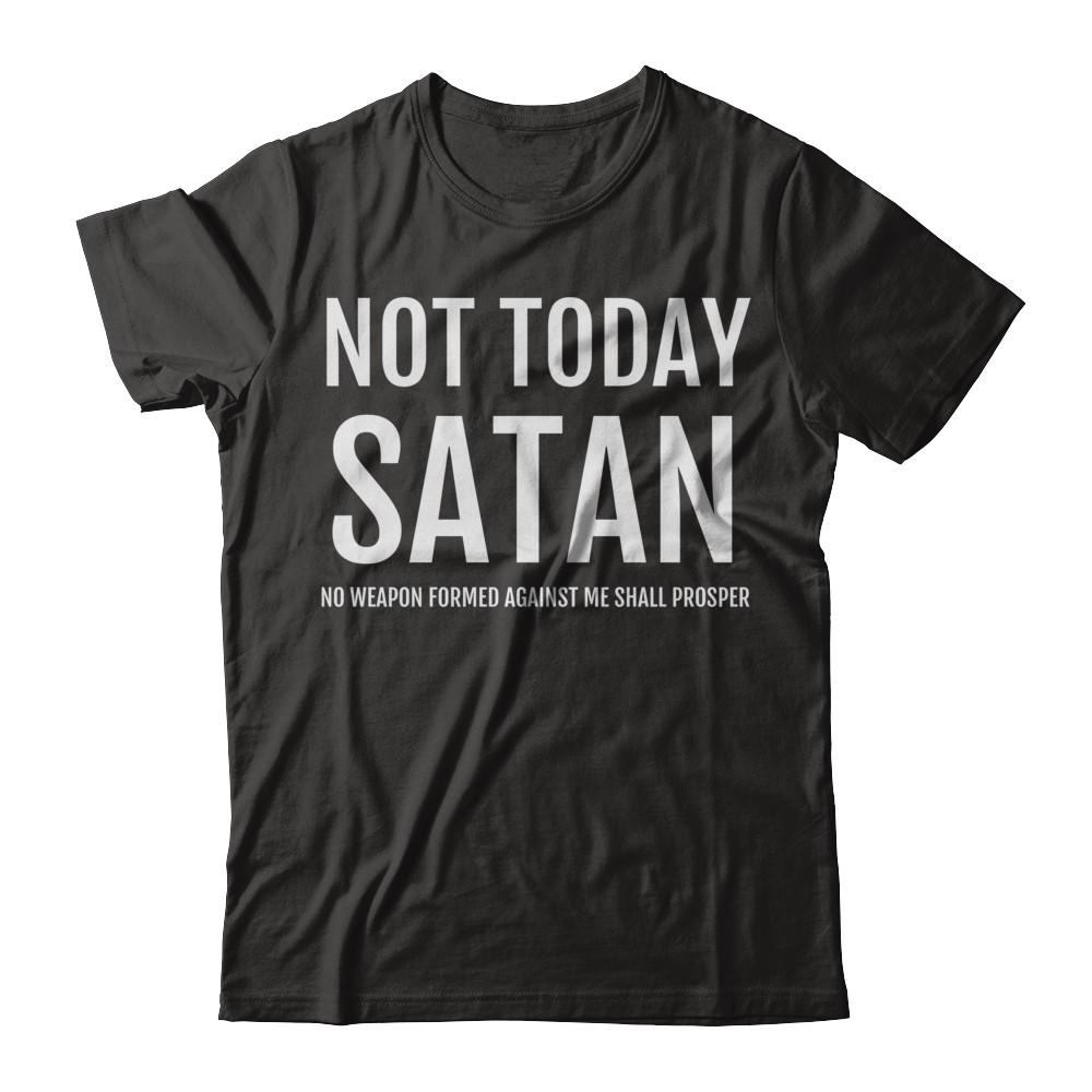 Not Today Satan Short Sleeve Tee