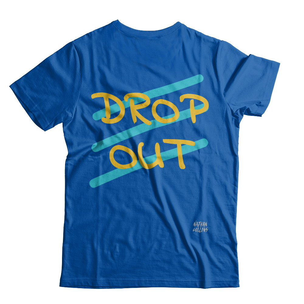 (X) DROP OUT