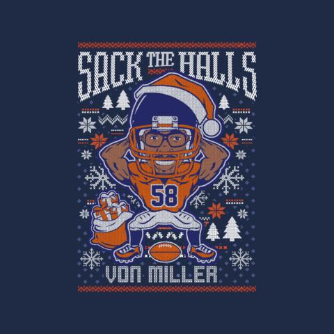 Von Miller's 'Sack the Halls' Sweatshirt