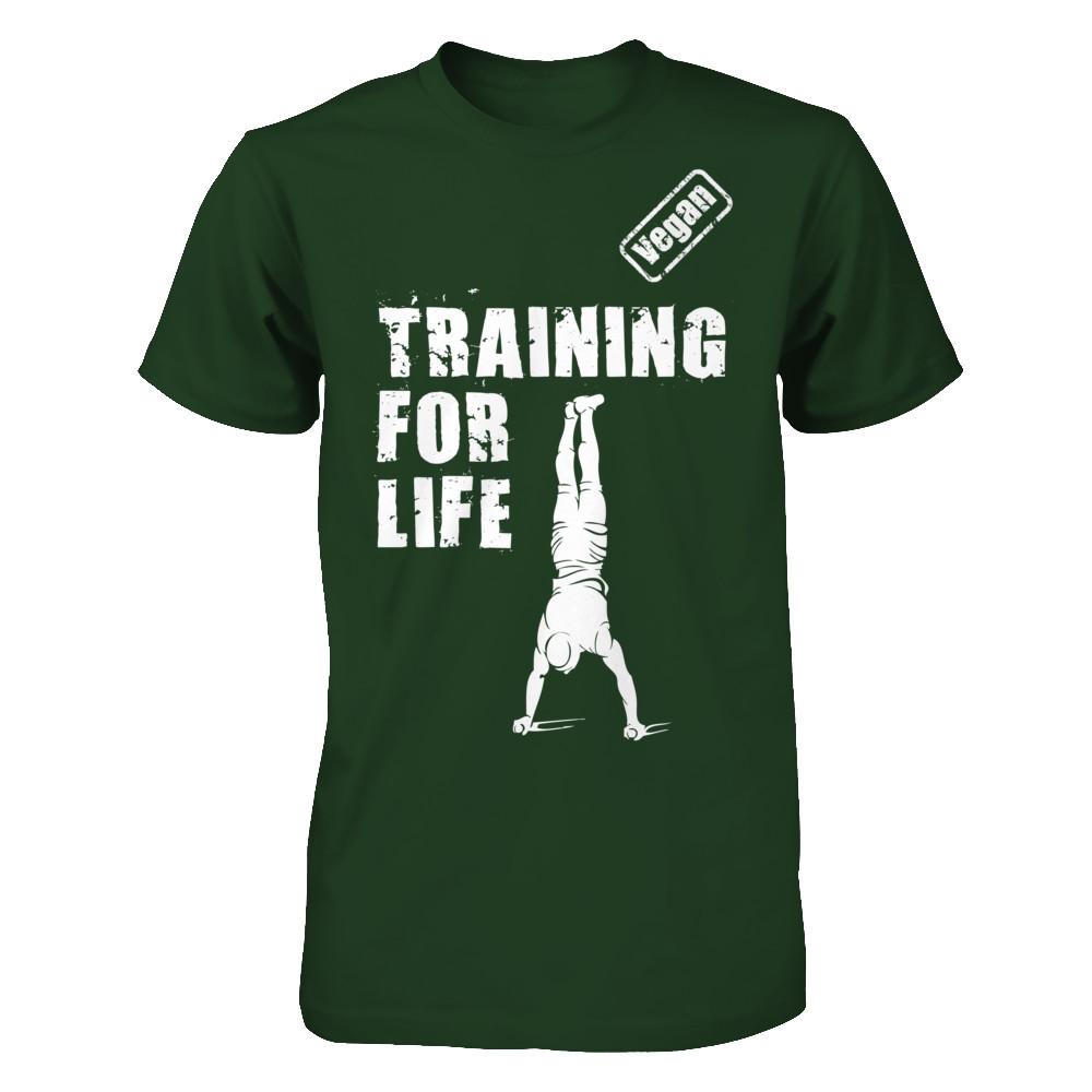 Training For Life (Vegan Tshirt)