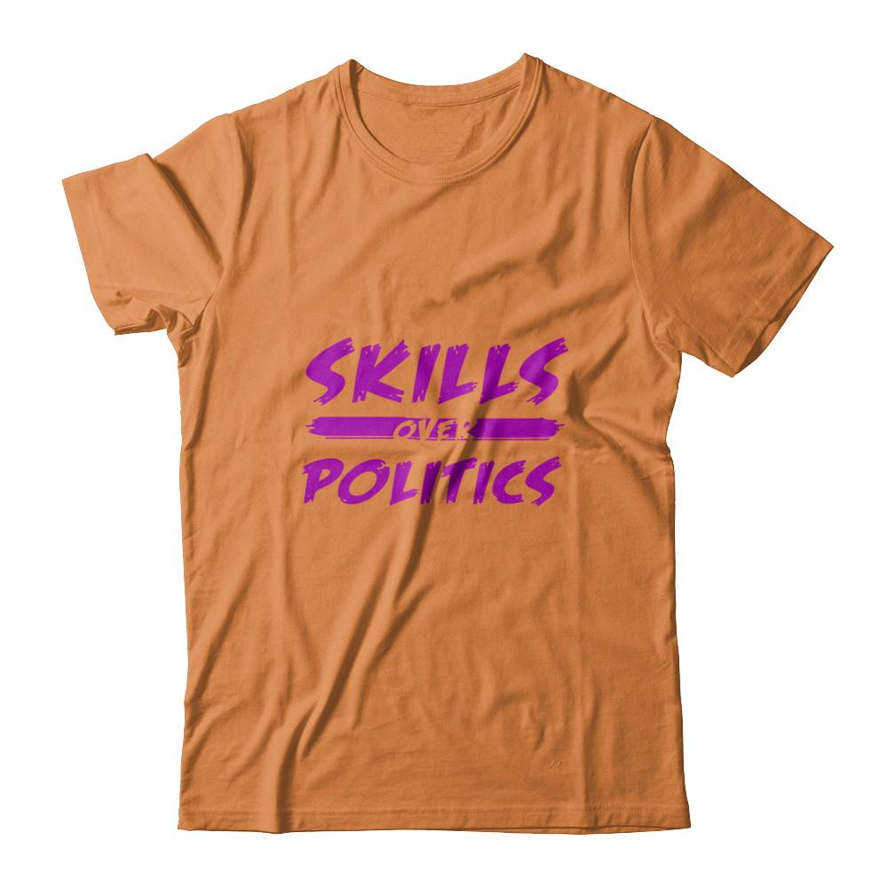Skills Over Politics