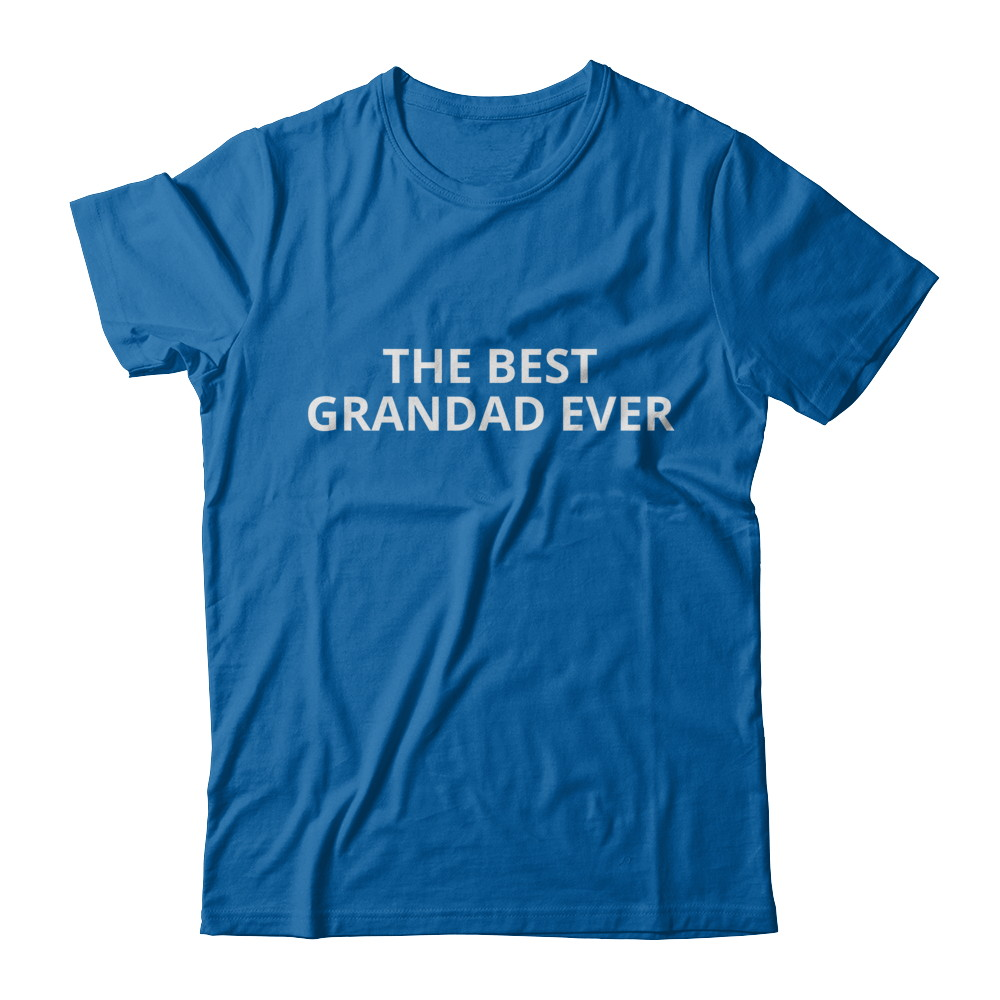 THE BEST GRANDAD EVER SHIRT