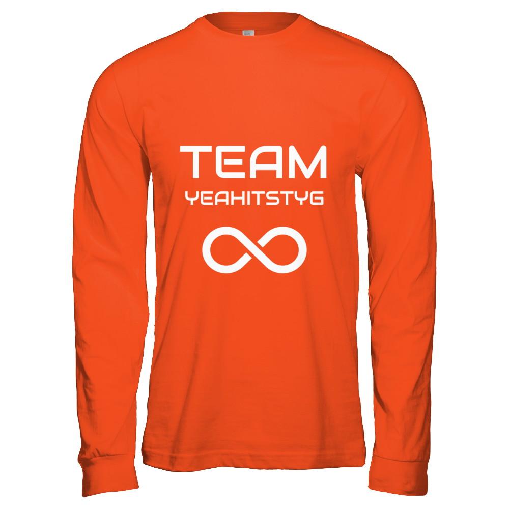 Team Yeahitstyg T-Shirts (Long/Short) & Hoodies