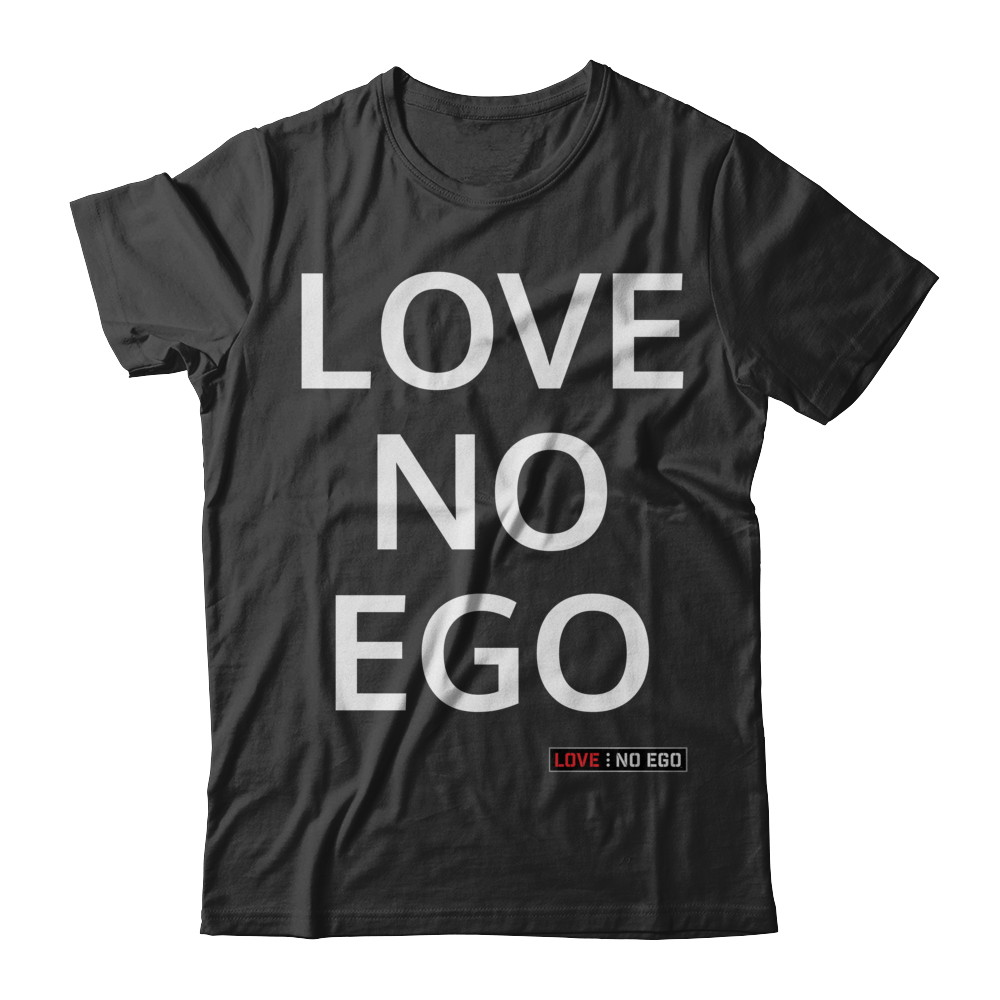 YOU'RE ALREADY AWESOME LOVE NO EGO TEE