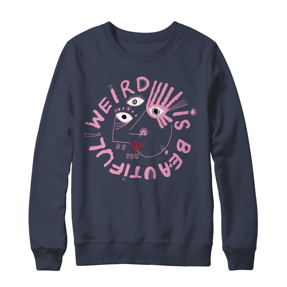 Weird Is Beautiful Sweatshirt (PINK DESIGN)