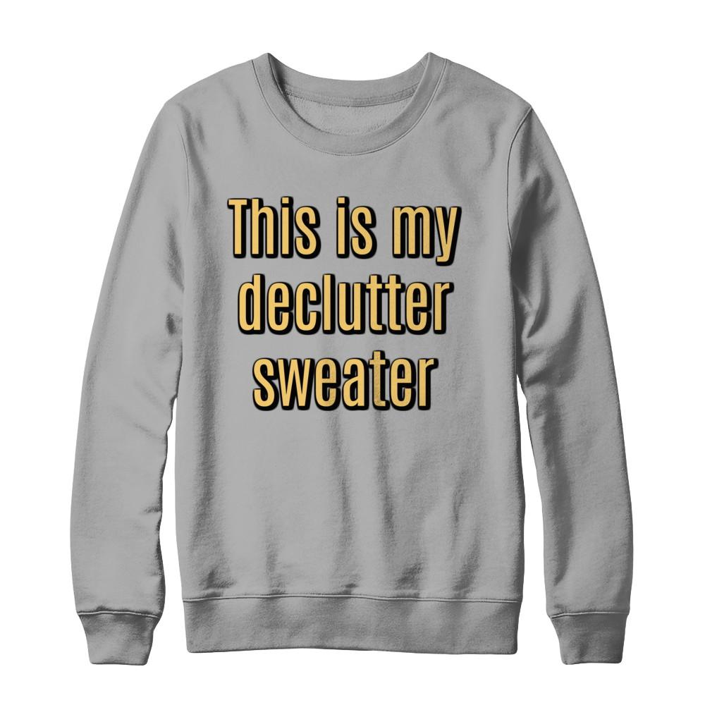 My Declutter Sweater