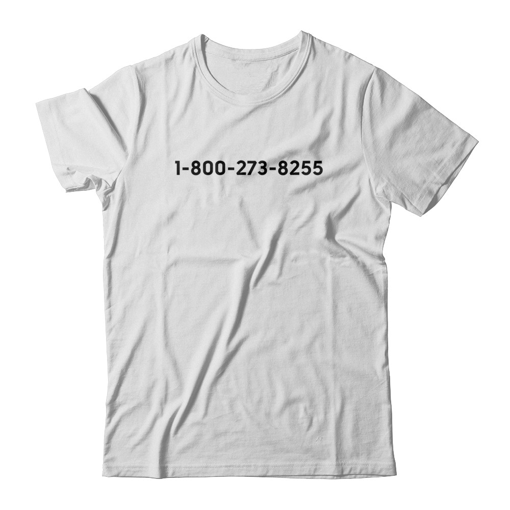 You Are Not Alone 1-800-273-8255